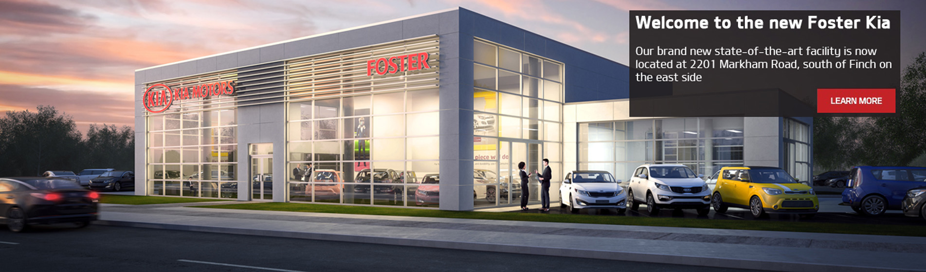 Welcome to the new foster kia. Our brand new state-of -the-art facility is now located at 2201 Markham Road, south of finch on the east side